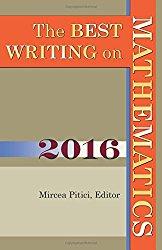 Best Writing on Mathematics 2016